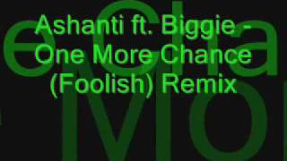 Ashanti ft Biggie One More Chance Remix