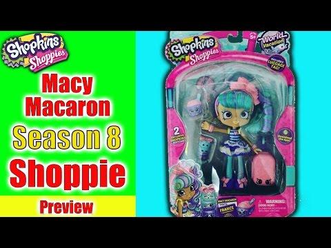 Shopkins Season 8 World Vacation Shoppie Doll Macy Macaron Sneak Peak Review