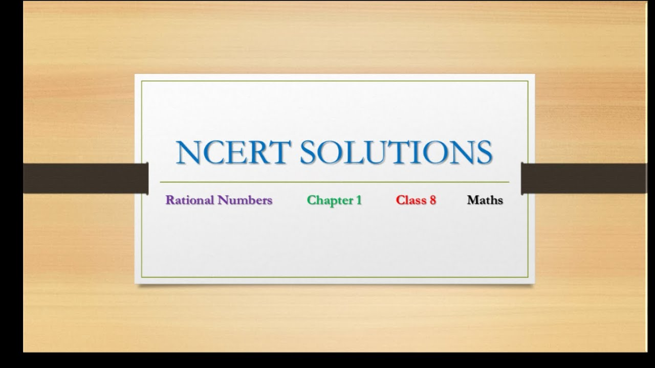 Class 8 Rational Number Ncert Exercise Solutions Exercise 1 1 Amp 1 2