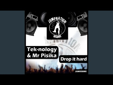 Drop It Hard (Original Mix)