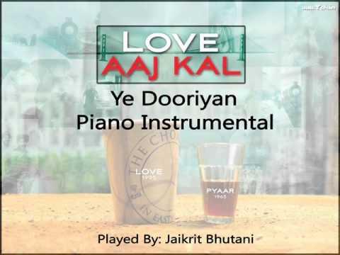 Ye Dooriyan - Love Aaj Kal @ Piano Instrumental