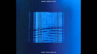 Simian Mobile Disco - Dervish (Club Mix)