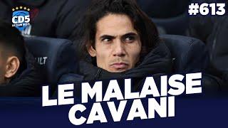 Paris SG : Le malaise Cavani - Replay #613 - #CD5