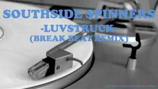 Southside Spinners - Luvstruck (Break beat Remix)