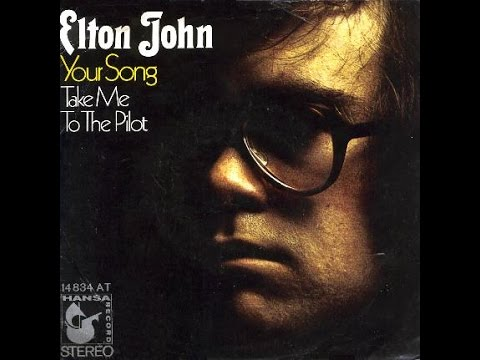 Elton John  Your Song 1970 With Lyrics!