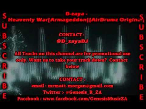 D-zaya - Heavenly War (Armageddon)(AirDrumz Original)
