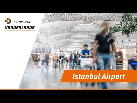 The World Of Vanderlande: Istanbul Airport