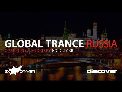 Global Trance Russia - Mixed by Ex Driver