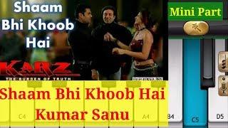 Shaam Bhi Khoob Hai    Kumar Sanu    by mobile piano