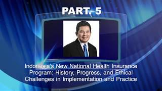 PART. 5 - Newest Development of Universal Health Coverage in Indonesia at Harvard Medical School