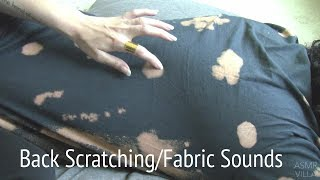 ASMR * Back Scratching * Fabric Sounds * No Talking * ASMRVilla