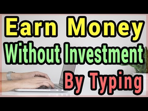 Earn Money Online Without Investment By Typing (3 Easy Ways)