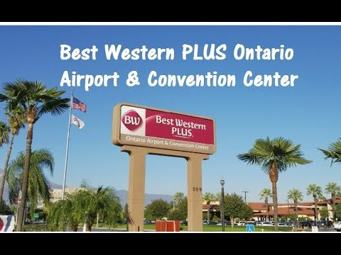Best Western Ontario Airport & Convention Center - Nov 2017, Ontario California  (VLOG #10)
