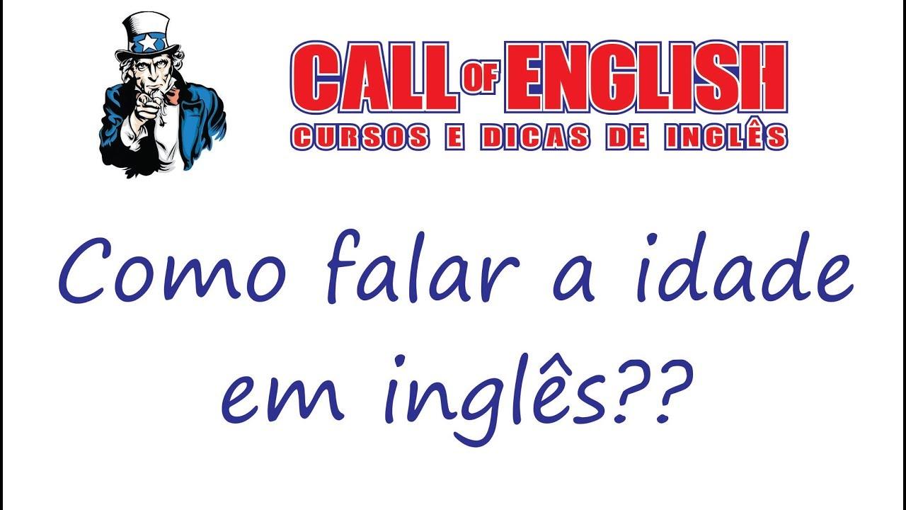 Como Perguntar E Falar A Idade Em Inglês