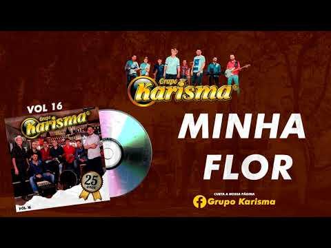 Grupo Karisma - Minha Flor (2017)