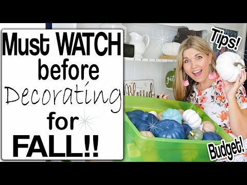 5 Tips for Easy Fall Decorating -MUST WATCH BEFORE YOU DECORATE! - Decorate with Me 2019