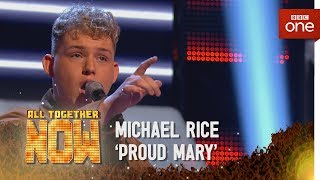 Michael Rice performs 'Proud Mary' by Tina Turner - All Together Now: Episode 1  - BBC One