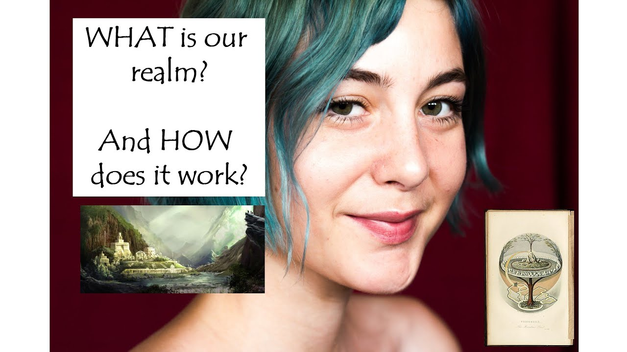 WHAT is our realm & how does it WORK ?