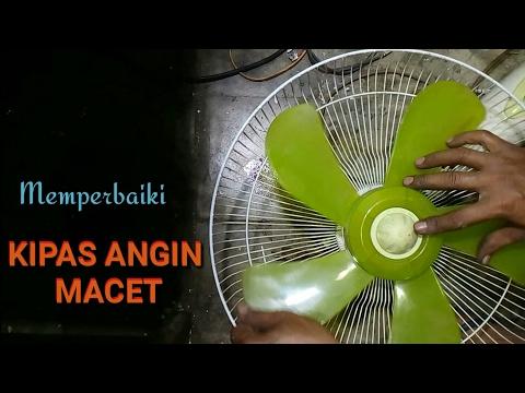 Cara Memperbaiki Kipas Angin Macet Paling Mudah