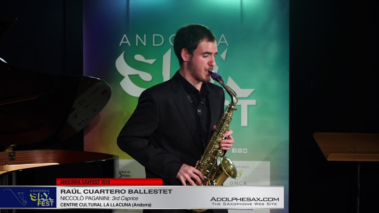 Andorra SaxFest 2019 1st Round   Raul Cuartero Ballester   3rd Caprice by Niccolo Paganini