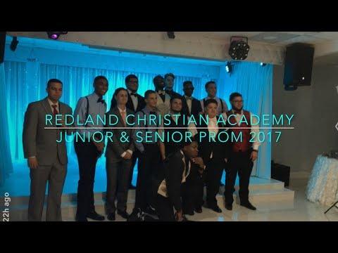 Redland Christian Academy Junior & Senior Prom 2017