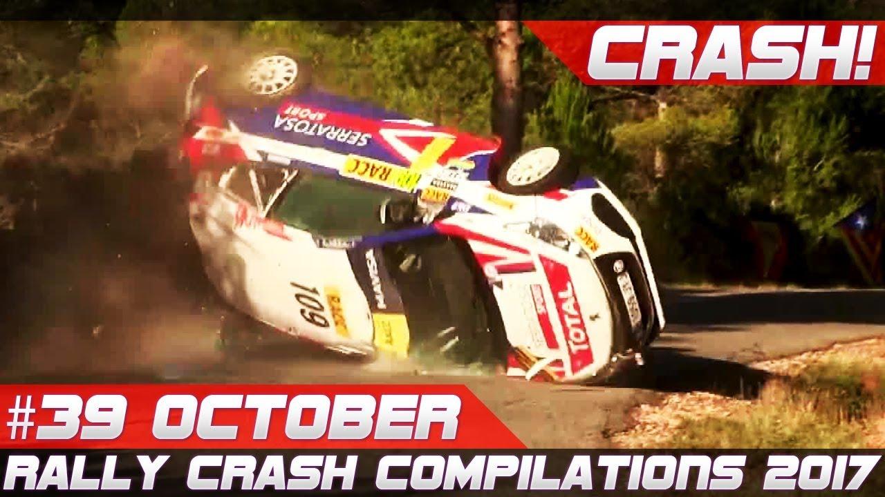Rally Crash Compilation Week 39 October 2017 Incl Wrc Rally Catalunya Racingfail