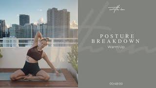 Posture Breakdown: Warm Up