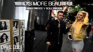 Are HOLLYWOOD Girls Or BOLLYWOOD Girls More BEAUTIFUL