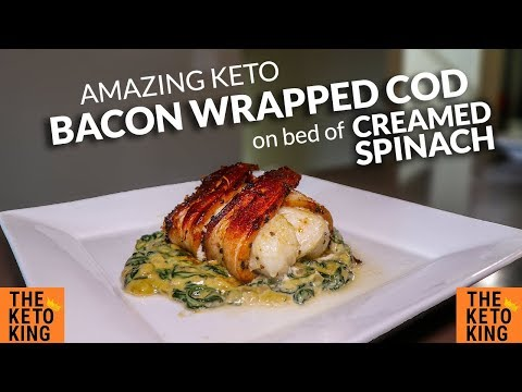 AMAZING Bacon Wrapped Cod With Creamed Spinach | Keto Dinner Fish | Bacon Cod | Bacon Wrapped Fish