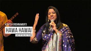 Hawa Hawai & The Story Behind It   Kavita Krishnamurti   (Live at Dallas, Texas)