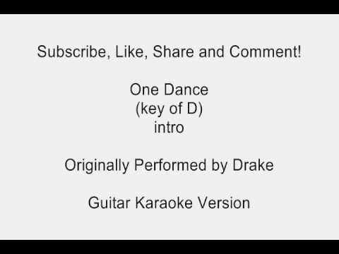 One Dance by Drake Guitar Karaoke
