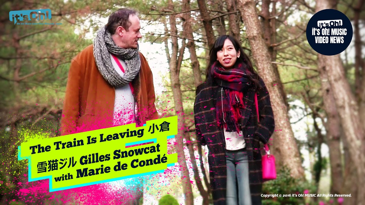 "Spin-off#29 Gilles Snowcat with Marie de Condé  ""The Train Is Leaving 小倉"" 生タイム!♥Nama Time Special"