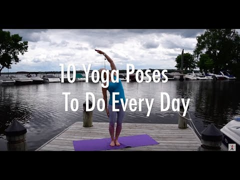 10 Yoga Poses You Should Do Every Day!