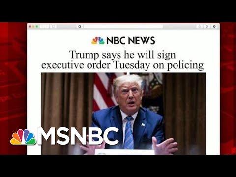 Trump To Sign Executive Order On Police Reform   Morning Joe   MSNBC