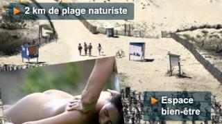 Camping CHM Montalivet : Déouvrez en video le camping naturiste de Vendays