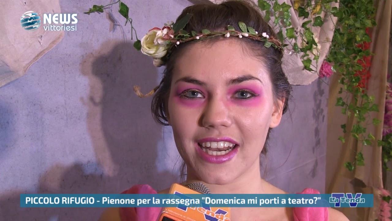 """News vittoriesi - Piccolo Rifugio: pienone per la rassegna """"Domenica mi porti a teatro?"""""""