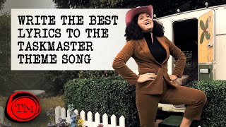 Write the Best Lyrics to the Taskmaster Theme Song | Full Task | Taskmaster