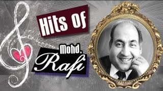 Superhit Old Classic Songs of Mohammed Rafi - Jukebox 10