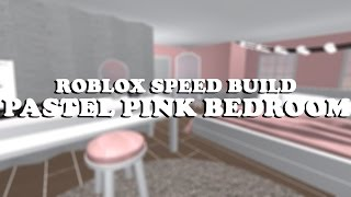 "♡ ROBLOX SPEED BUILD 10 ♡ ""PASTEL PINK"" BEDROOM ♡"