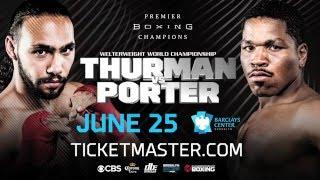 PBC: Keith Thurman vs. Shawn Porter