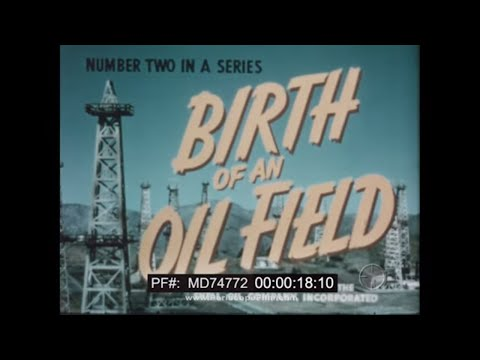 BIRTH OF AN OIL FIELD   1949 SHELL OIL INDUSTRIAL FILM  GEORGE PAL ANIMATION   MD74772