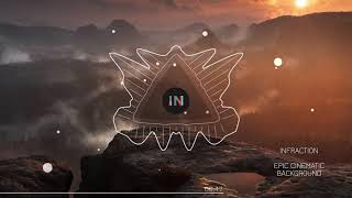 Epic Cinematic Background by Infraction(No Copyright music) / Apollo