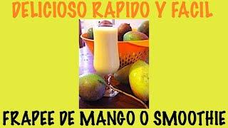 Frappe De Sabor Mango ( Smootie)