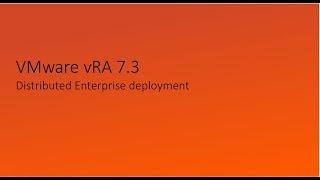 VMware VRA Distributed Enterprise Deployment