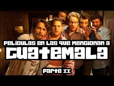 Películas en las que mencionan a Guatemala ▌PARTE 2▌