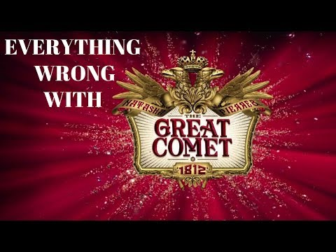 Everything Wrong with Natasha, Pierre, and the Great Comet of 1812