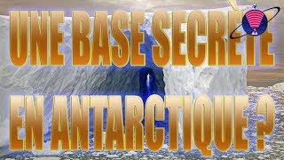 Des Bases secrètes découvertes en Antarctique
