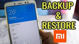 xiaomi MIUI 9 Backup and Restore Guide  Take Full Backup of MI Phones