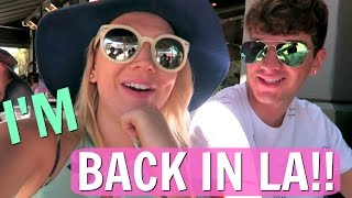 I'M BACK IN LA FINALLY!! | SISTER SUMMER