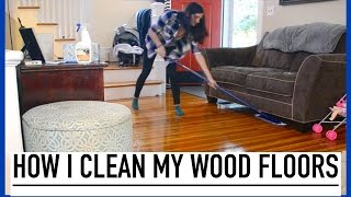 HOW I CLEAN MY HARD WOOD FLOORS